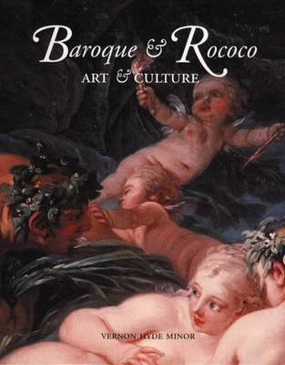 Baroque and Rococo: Art and Culture (Trade Version) (Hardback)