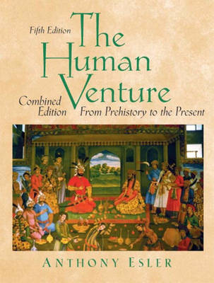 The Human Venture: A Global History, Combined Volume (From Prehistory to the Present) (Paperback)
