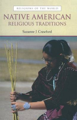 Native American Religious Traditions (Paperback)