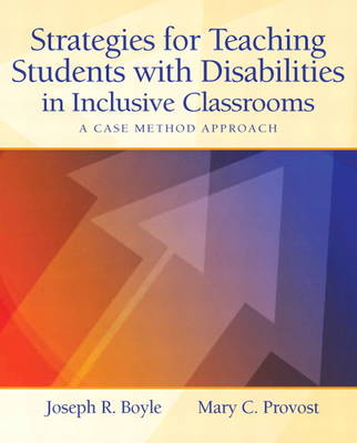 Strategies for Teaching Students with Disabilities in Inclusive Classrooms: A Case Method Approach (Paperback)