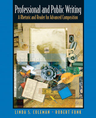 Professional and Public Writing: A Rhetoric and Reader for Advanced Composition (Paperback)