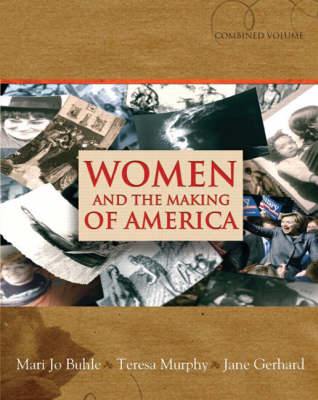 Women and the Making of America: Combined Volume (Hardback)