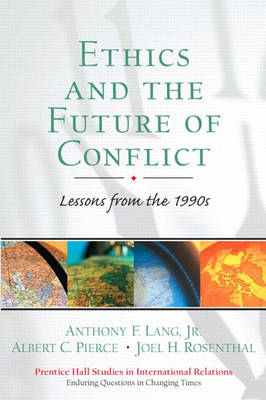 Ethics and the Future of Conflict: Lessons from the 1990s (Paperback)