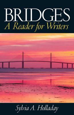 Bridges: Reader for Writers (Paperback)