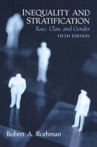 Inequality and Stratification: Race, Class and Gender (Paperback)