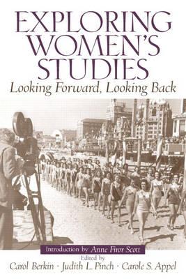 Exploring Women's Studies: Looking Forward, Looking Back (Paperback)