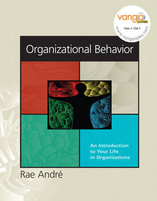 Organizational Behavior: An Introduction to Your Life in Organizations (Paperback)
