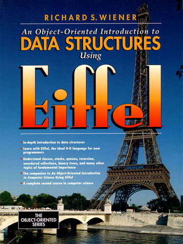 Object-Oriented Introduction to Data Structures Using Eiffel (Paperback)