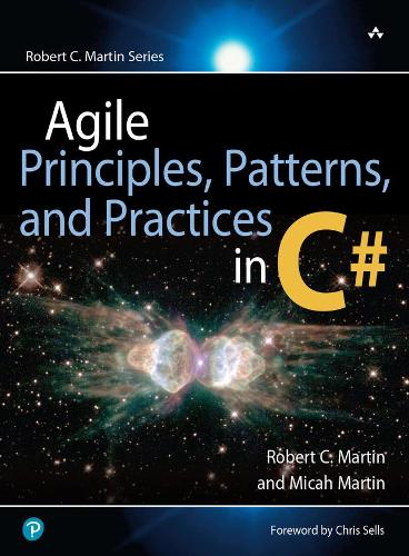 Agile Principles, Patterns, and Practices in C# (Hardback)