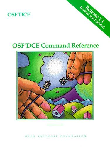 OSF DCE Command Reference Release 1.1 (Paperback)