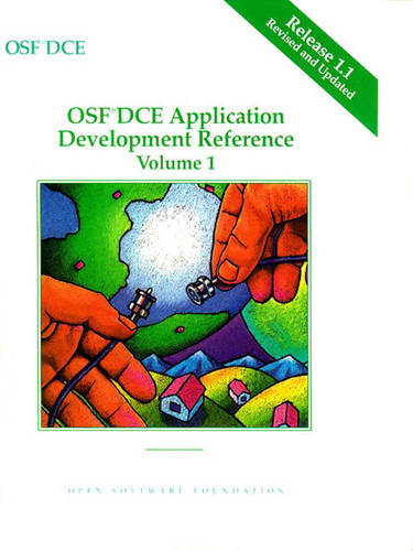 OSF DCE Application Development Reference Release 1.1 (Paperback)