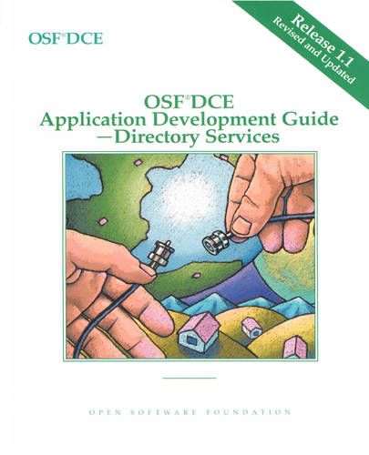 OSF DCE Application Development Guide Directory Services Release 1.1 (Paperback)