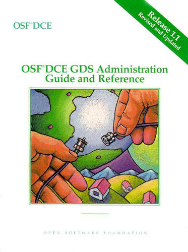 OSF DCE GDS Administration Guide and Reference Release 1.1 (Paperback)