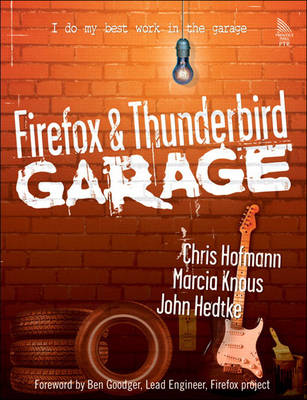 Firefox and Thunderbird Garage (Paperback)