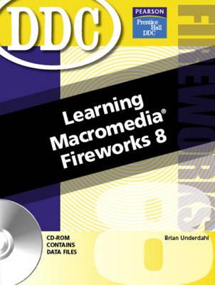 Learning Macromedia Fireworks MX 2005 (Paperback)