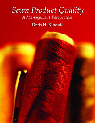 Sewn Product Quality: A Management Perspective (Paperback)