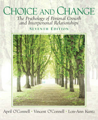 Choice and Change: The Psychology of Personal Growth and Interpersonal Relationships (Paperback)