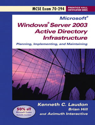 Windows Server 2003 Planning and Maintaining Network Infrastructure: Exam 70-294 (Paperback)