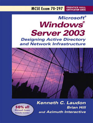 Windows 2003 Server Planning and Maintaining Active Directory: Exam 70-297 (Paperback)
