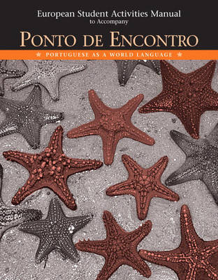 European Student Activities Manual for Ponto De Encontro: European Activities Manual: Portuguese as a World Language (Paperback)