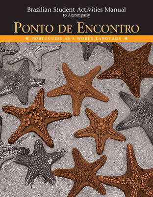 Brazilian Activities Manual for Ponto de Encontro: Portuguese as a World Language (Paperback)