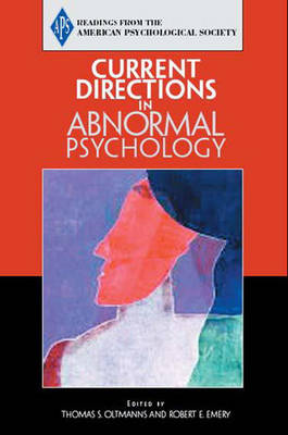 APS: Current Directions in Abnormal Psychology (Paperback)