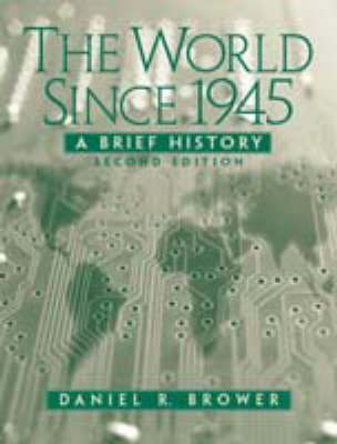 The World Since 1945: A Brief History (Paperback)