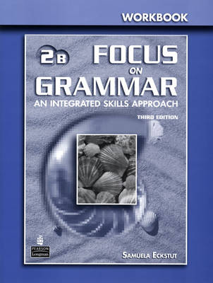 Focus on Grammar 2 Split Workbook B (Paperback)