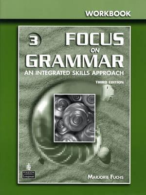 Focus on Grammar 3 Workbook (Paperback)