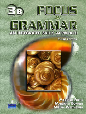 Focus on Grammar 3 Student Book B (without Audio CD) (Paperback)
