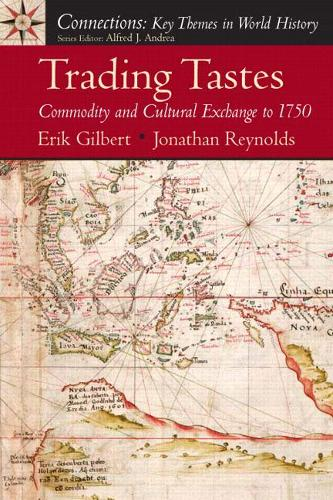 Trading Tastes: Commodity and Cultural Exchange to 1750 (Paperback)