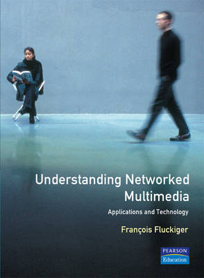 Understanding Networked Multimedia (Paperback)