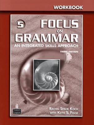 Focus on Grammar 5 Workbook (Paperback)