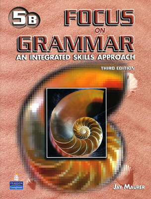 Focus on Grammar 5 Student Book B (without Audio CD) (Paperback)