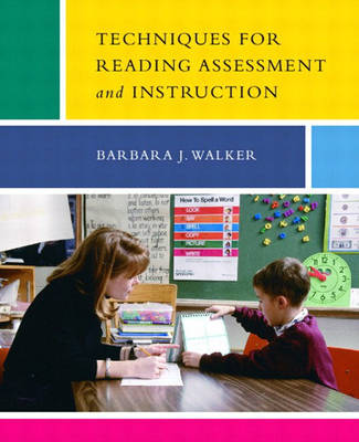 Techniques for Reading Assessment and Instruction (Paperback)