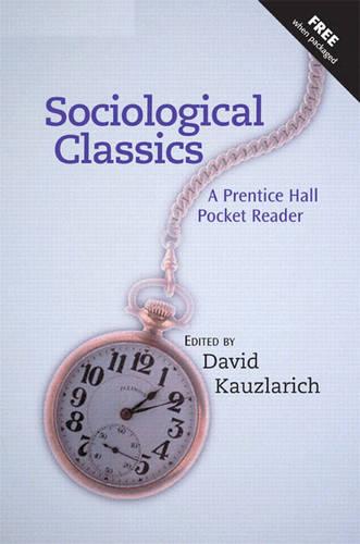 Sociological Classics: A Prentice Hall Pocket Reader (Paperback)