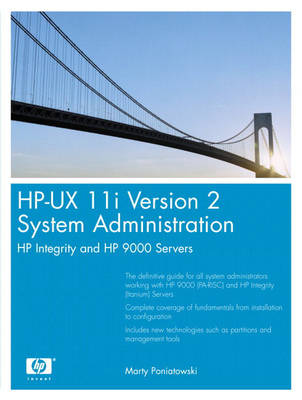 HP-UX 11i Version 2 System Administration: HP Integrity and HP 9000 Servers (Paperback)