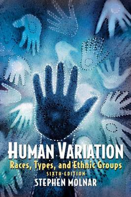 Human Variation: Races, Types, and Ethnic Groups (Paperback)