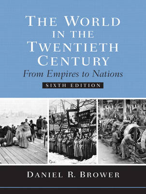 The World in the Twentieth Century: from Empires to Nations (Paperback)