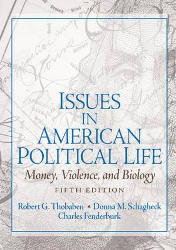 Issues in American Political Life: Money, Violence and Biology (Paperback)