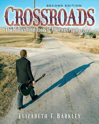 Crossroads: The Multicultural Roots of America's Popular Music with Audio CD (Paperback)