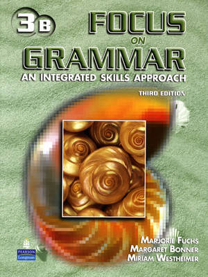 Focus on Grammar 3 Student Book B with Audio CD