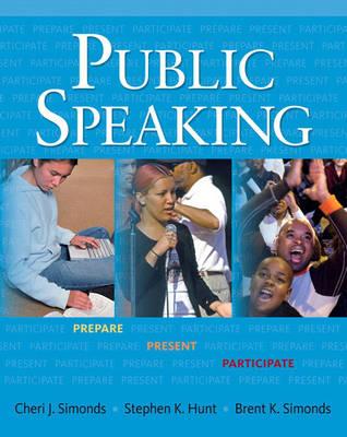 Public Speaking: Prepare, Present, Participate (Paperback)
