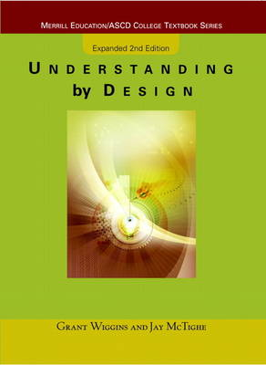 Understanding by Design: Expanded Second Edition (Paperback)