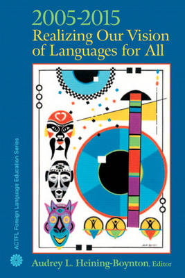 2005-2015: Realizing Our Vision of Languages for All (Paperback)