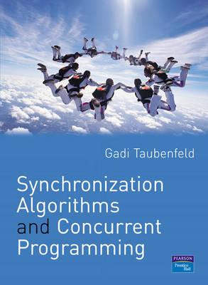 Synchronization Algorithms and Concurrent Programming (Paperback)