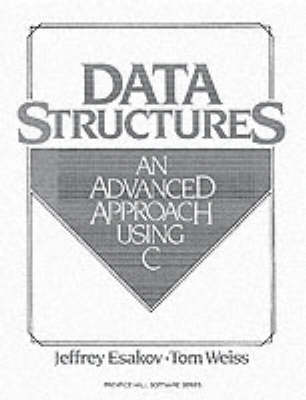 Data Structures: An Advanced Approach Using C (Paperback)
