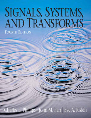 Signals Systems and Transforms (Hardback)