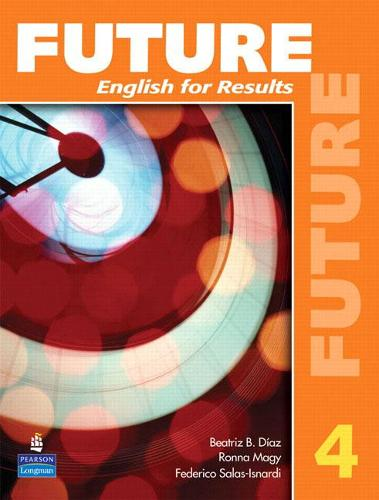 Future 4: English for Results (with Practice Plus CD-ROM) (Paperback)
