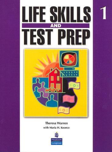 Life Skills and Test Prep 1 (Paperback)